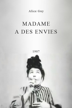 Madame's Cravings (1907) directed by Alice Guy-Blaché • Reviews, film +  cast • Letterboxd