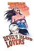 Lovers of Devil's Island