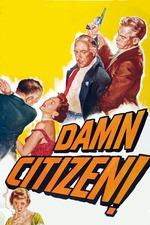 Damn Citizen