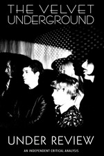 Velvet Underground: Under Review