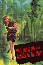 Love and Death in the Garden of the Gods