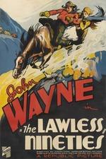The Lawless Nineties