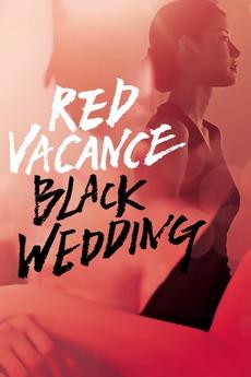 Red Vacance Black Wedding