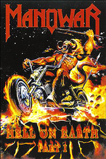 Manowar: Hell on Earth I