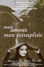 Mon Amour Mon Parapluie