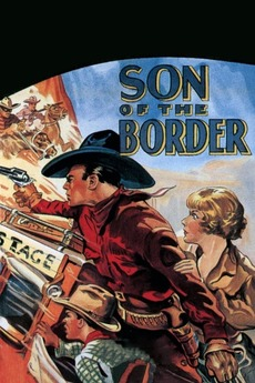 Yakima Holdup 2 >> ‎Son of the Border (1933) directed by Lloyd Nosler ...