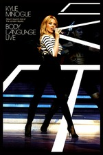 Kylie Minogue: Body Language Live: Album Launch Live at The London Apollo