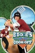 Eddie's Million Dollar Cook Off