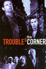 Trouble on the Corner
