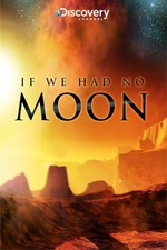 If We Had No Moon