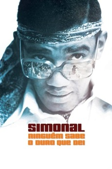 Simonal: No One Knows How Tough It Was