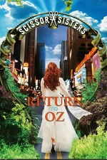 Scissor Sisters: Return to Oz