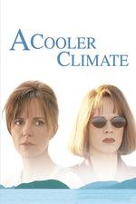 A Cooler Climate