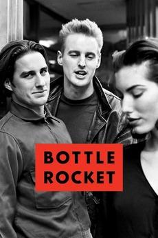 Bottle Rocket (1994)
