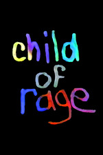 Child of Rage: A Story of Abuse