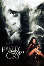 Seduced: Pretty When You Cry
