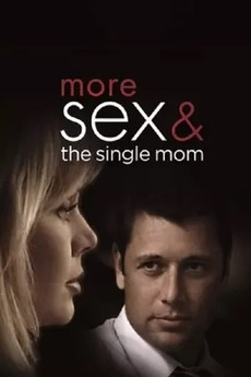 more sex and the single mom movie cast in Kamloops
