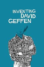 Inventing David Geffen