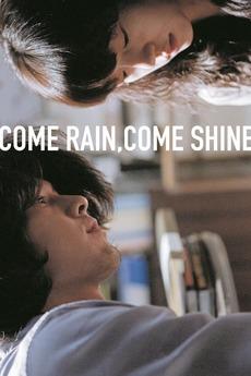 Come Rain, Come Shine (2011)