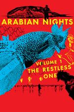 Arabian Nights: Volume 1, The Restless One
