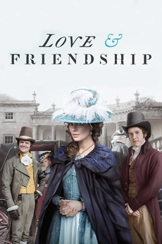 Love & Friendship (2016) directed by Whit Stillman • Reviews