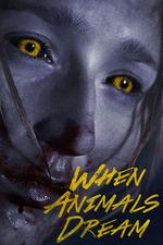 Filmplakat When Animals Dream, 2014