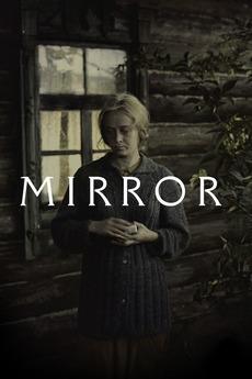 Mirror 1975 directed by andrei tarkovsky reviews for Miroir tarkovski