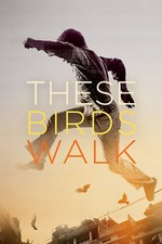 These Birds Walk