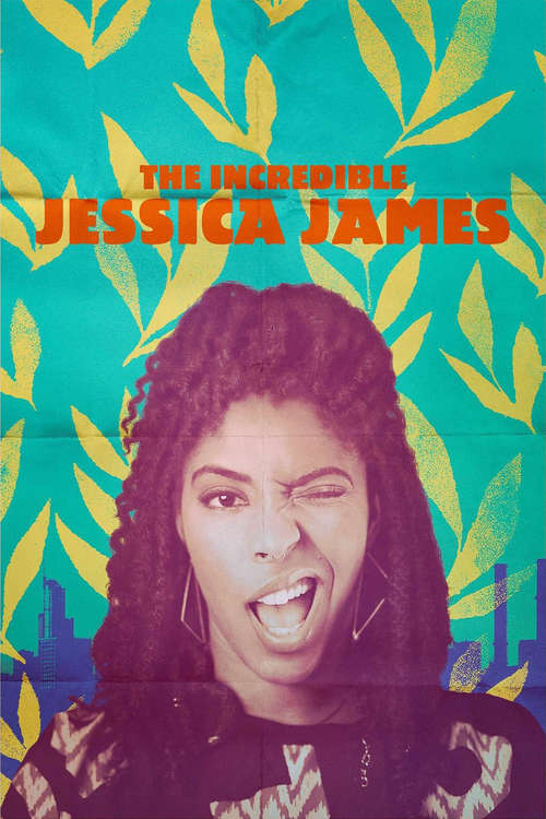 Film poster for The Incredible Jessica James