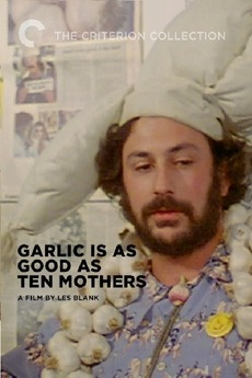 Garlic Is as Good as Ten Mothers