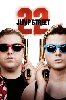 22 Jump Street (2014) directed by Phil Lord, Christopher