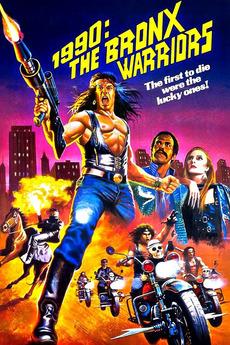 1990: The Bronx Warriors