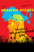 Arabian Nights: Volume 3, The Enchanted One