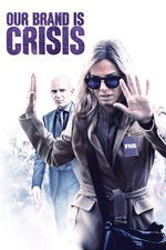 Filmplakat Our Brand Is Crisis, 2015