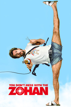 You Don't Mess with the Zohan (2008)