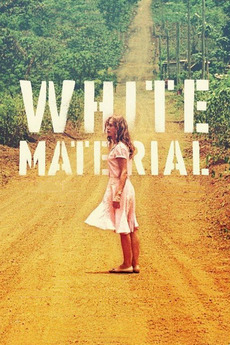 White Material (2009)